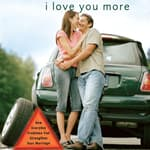 I Love You More by  Dr. Les Parrott III audiobook