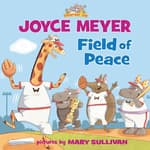 Field of Peace by  Joyce Meyer audiobook