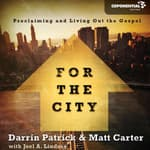 For the City by  Matt Carter audiobook