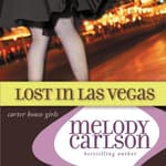 Lost in Las Vegas by  Melody Carlson audiobook