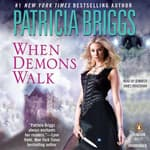 When Demons Walk by  Patricia Briggs audiobook
