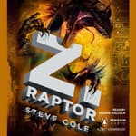 Z. Raptor by  Steve Cole audiobook