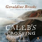 Caleb's Crossing by  Geraldine Brooks audiobook