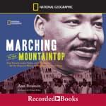 Marching to the Mountaintop by  Ann Bausum audiobook