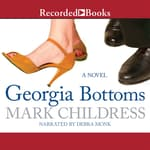 Georgia Bottoms by  Mark Childress audiobook