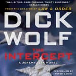 The Intercept by  Dick Wolf audiobook