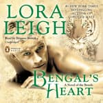 Bengal's Heart by  Lora Leigh audiobook