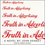 Truth in Advertising by  John Kenney audiobook