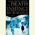 The Death Instinct by  Jed Rubenfeld audiobook