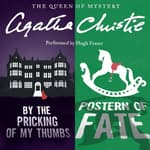 By the Pricking of My Thumbs & Postern of Fate by  Agatha Christie audiobook