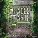 Shades of Earth by  Beth Revis audiobook