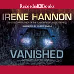Vanished by  Irene Hannon audiobook