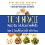 The pH Miracle by  Robert O. Young PhD audiobook