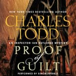 Proof of Guilt by  Charles Todd audiobook