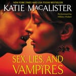 Sex, Lies, and Vampires by  Katie MacAlister audiobook