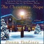 The Christmas Hope by  Donna VanLiere audiobook