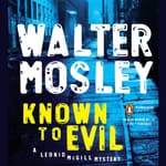 Known to Evil by  Walter Mosley audiobook