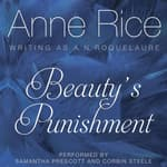 Beauty's Punishment by  Anne Rice audiobook