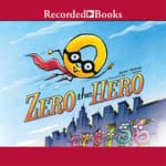 Zero the Hero by  Joan Holub audiobook