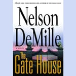 The Gate House by  Nelson DeMille audiobook