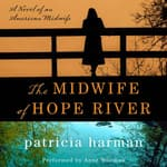 The Midwife of Hope River by  Patricia Harman audiobook
