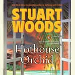 Hothouse Orchid by  Stuart Woods audiobook