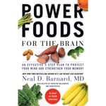 Power Foods for the Brain by  Neal D. Barnard MD, FACC audiobook