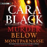 Murder below Montparnasse by  Cara Black audiobook
