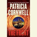 The Front by  Patricia Cornwell audiobook