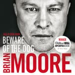 Beware of the Dog by  Brian Moore audiobook