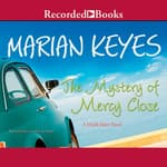 The Mystery of Mercy Close by  Marian Keyes audiobook