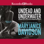 Undead and Underwater by  MaryJanice Davidson audiobook