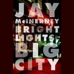 Bright Lights, Big City by  Jay McInerney audiobook