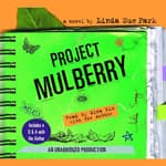 Project Mulberry by  Linda Sue Park audiobook