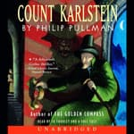 Count Karlstein by  Philip Pullman audiobook