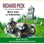 Here Lies the Librarian by  Richard Peck audiobook