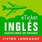 eTicket Ingles by  Living Language audiobook