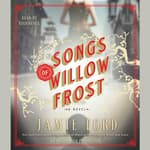 Songs of Willow Frost by  Jamie Ford audiobook