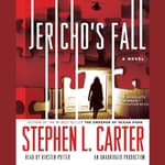 Jericho's Fall by  Stephen L. Carter audiobook