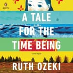 A Tale for the Time Being by  Ruth Ozeki audiobook