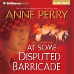 At Some Disputed Barricade by  Anne Perry audiobook