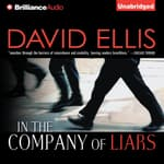 In the Company of Liars by  David Ellis audiobook