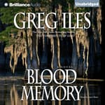 Blood Memory by  Greg Iles audiobook