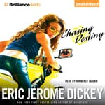Chasing Destiny by  Eric Jerome Dickey audiobook