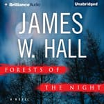Forests of the Night by  James W. Hall audiobook