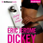 Sleeping with Strangers by  Eric Jerome Dickey audiobook