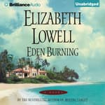 Eden Burning by  Elizabeth Lowell audiobook