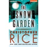 The Snow Garden by  Christopher Rice audiobook
