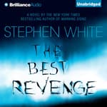 The Best Revenge by  Stephen White audiobook