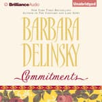 Commitments by  Barbara Delinsky audiobook
